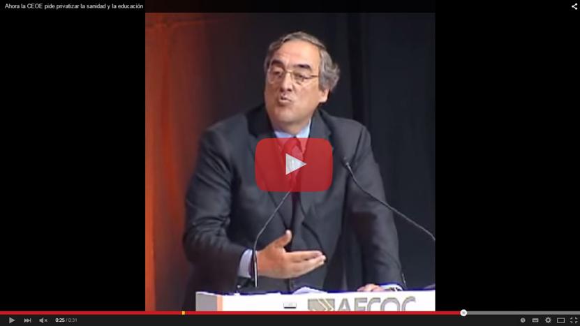(Vídeo) La nueva exigencia de la CEOE: privatizar la Sanidad y la Educación