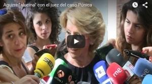Aguirre alucina con el juez del caso Púnica