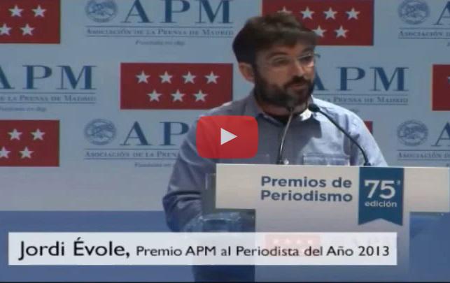 Évole reivindica la prensa independiente al recibir el premio de la APM al mejor periodista de 2013